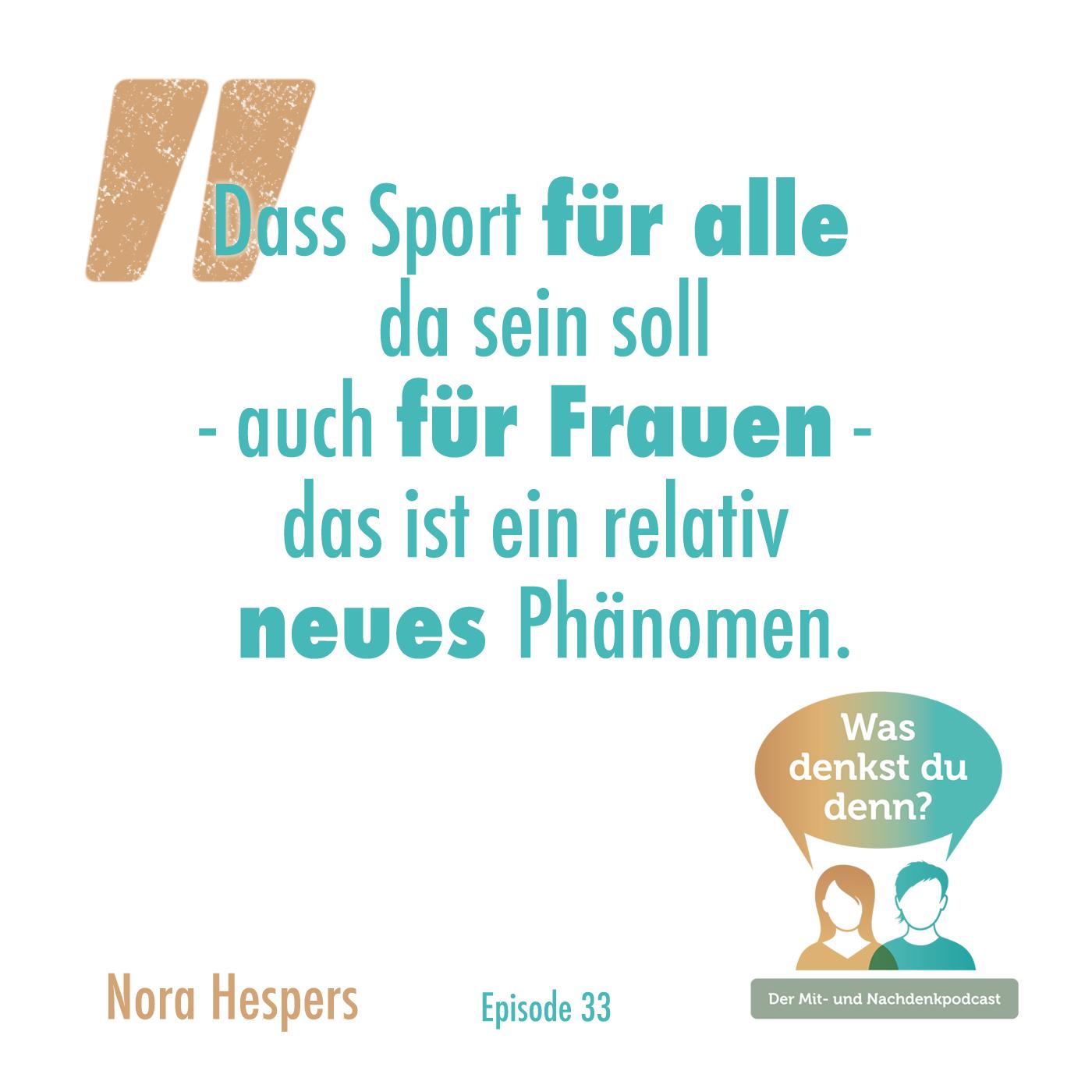 """Dass Sport für alle da sein soll - auch für Zitat Nora Hespers: """"Frauen - das ist ein relativ neues Phänomen."""""""