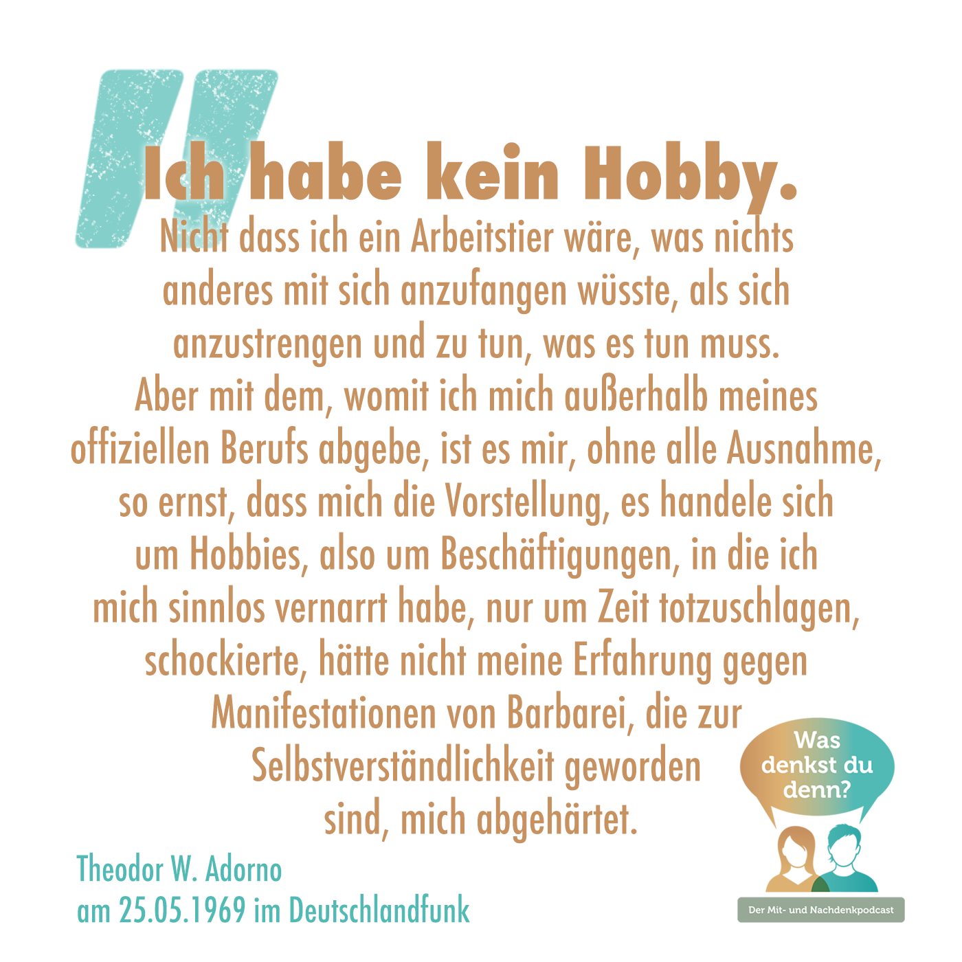 Zitat von Theodor Adorno zum Hobbies