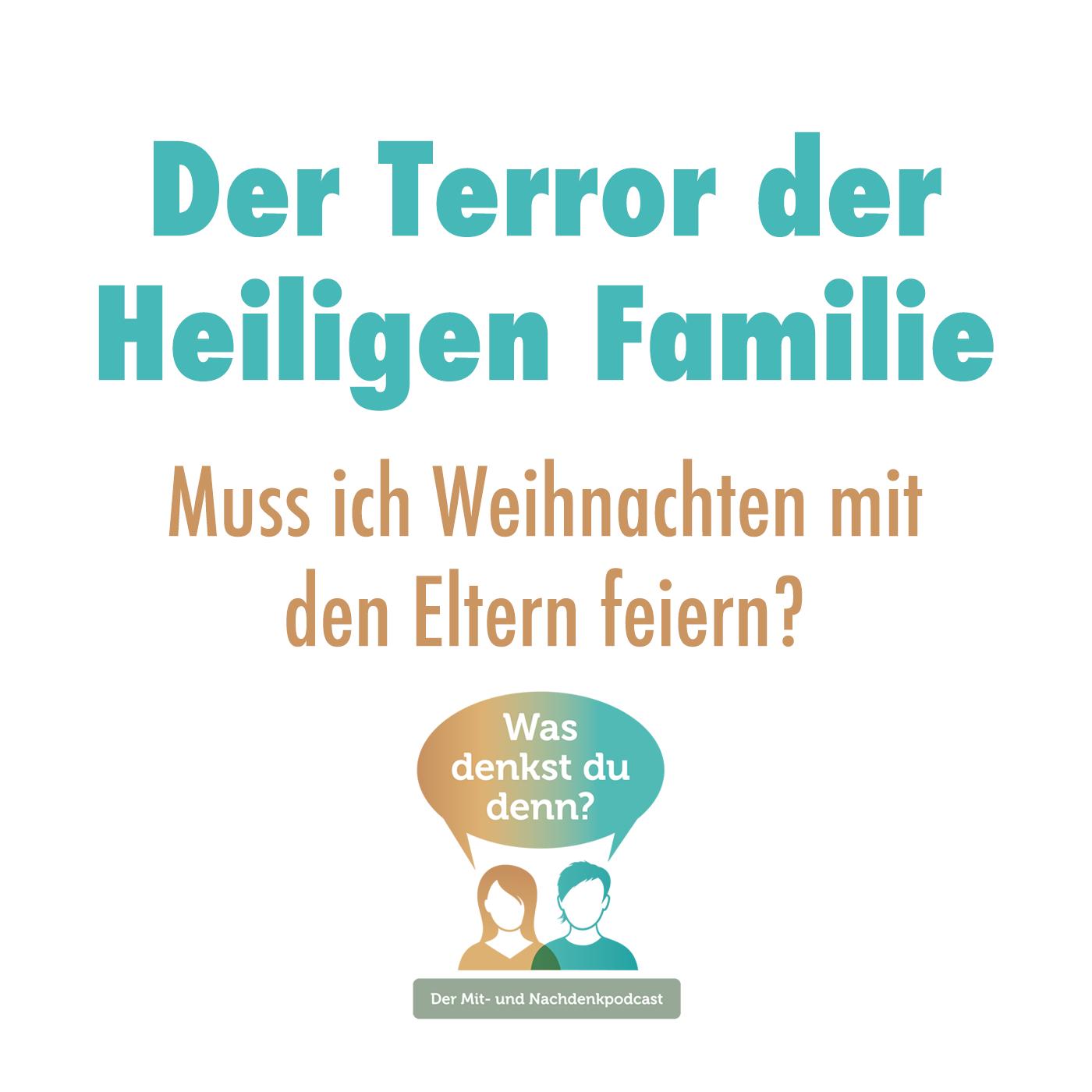 Episodencover: Der Terror der Heiligen Familie, oder: Muss ich Weihnachten mit den Eltern feiern?
